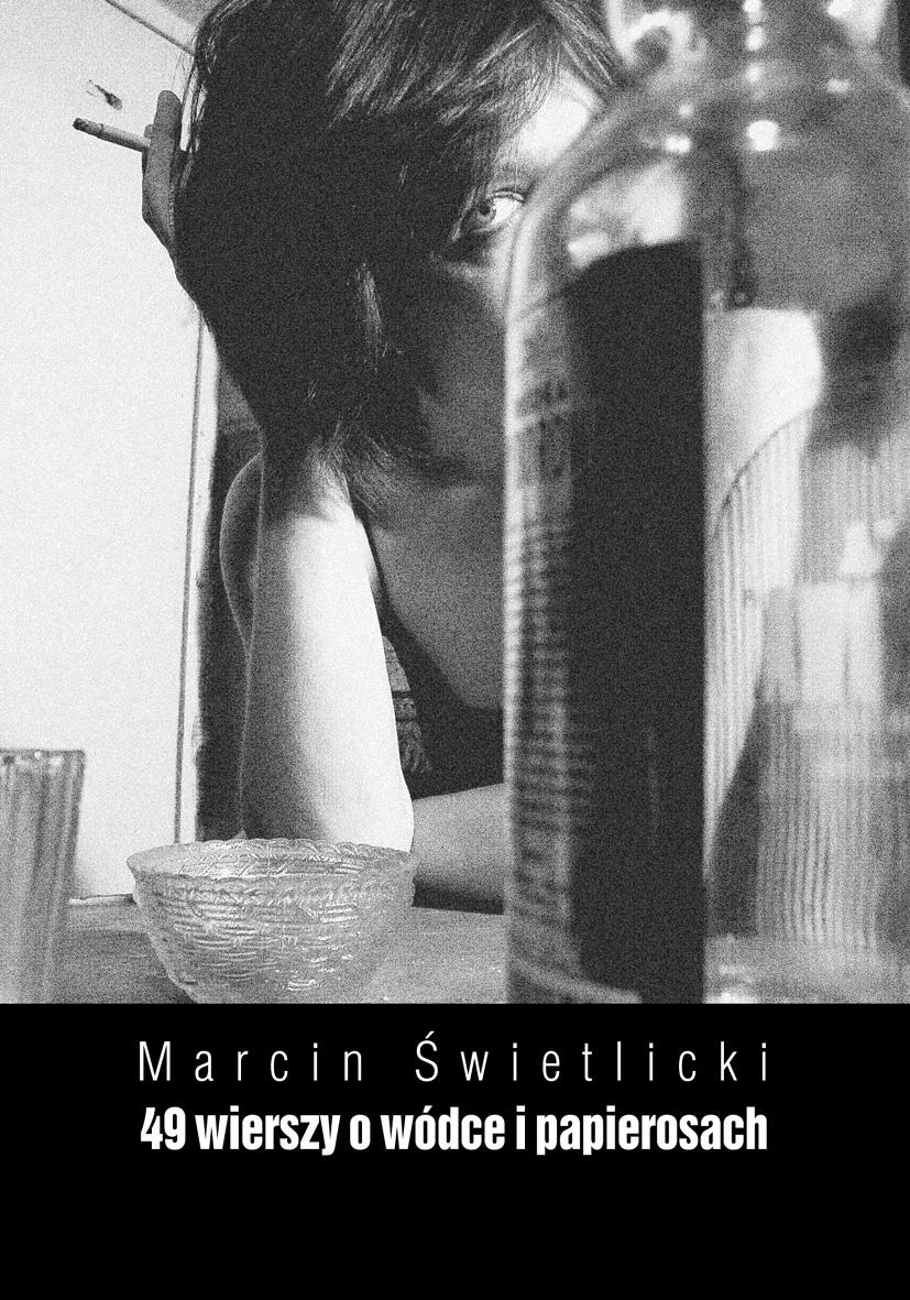 49 wierszy o wódce i papierosach