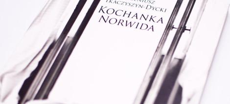 RECENZJE_Eugeniusz_Tkaczyszyn_Dycki_Kochanka-Norwida
