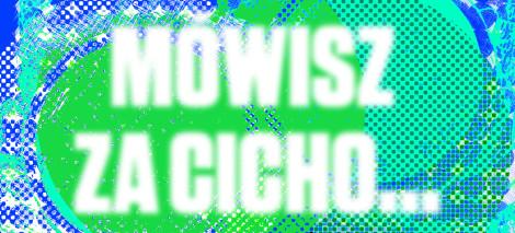 DEBATY_mowisz_za_cicho