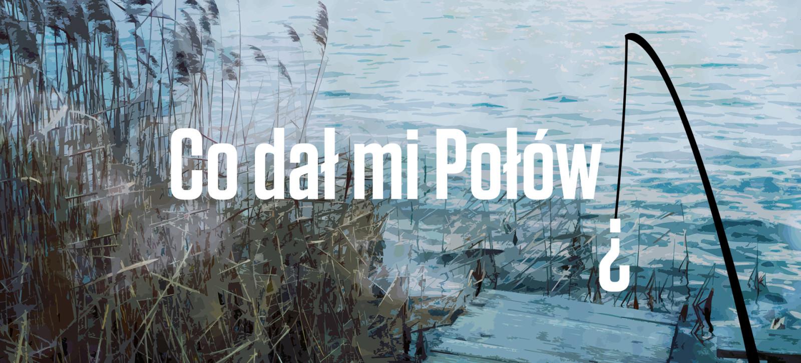 20_Co_dał_mi_połów_grafika_debaty