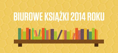 3_Biurowe książki 2014 roku_grafika_debaty