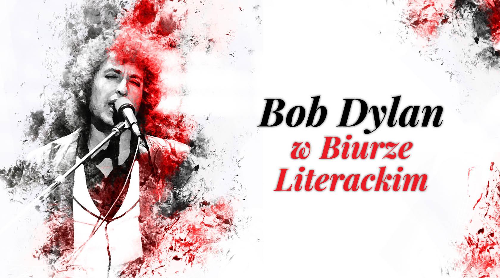 BL Img 2017.01.05 Bob Dylan w Biurze Literackim_www_top