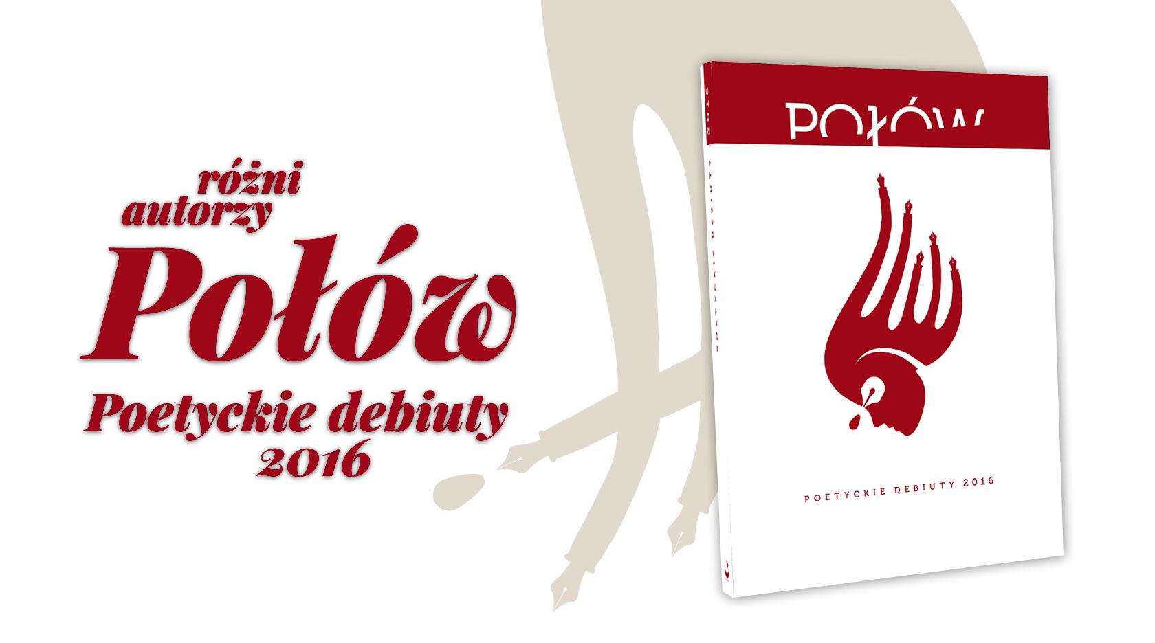 BL Img 2017.02.06 RÓŻNI AUTORZY Połów. Poetyckie debiuty 2016_www_top