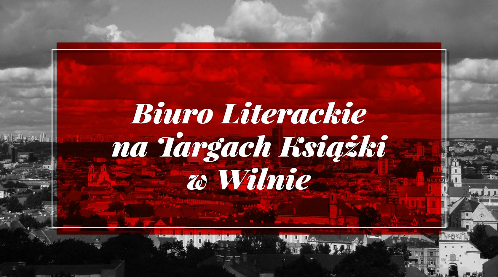 BL Info 2017.02.02 Biuro Literackie na Targach Książki w Wilnie_www