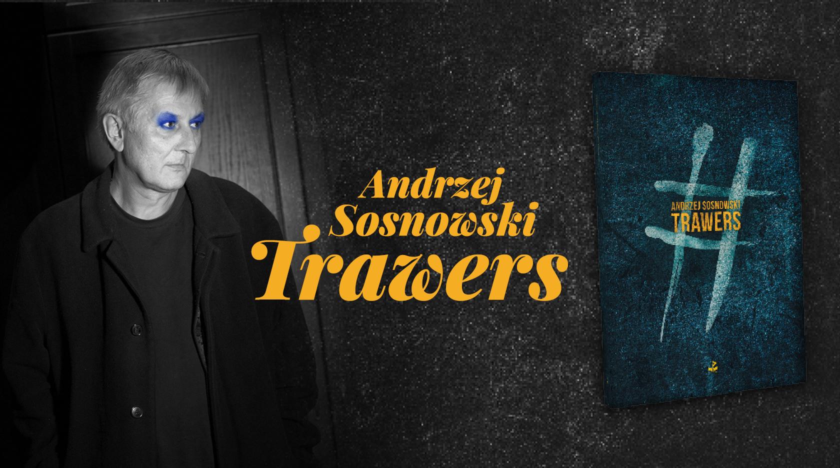 BL Img 2017.03.06 Andrzej SOSNOWSKI Trawers_www