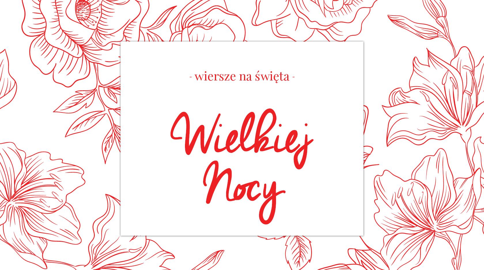 Wiersze Na święta Wielkiej Nocy 2017 Biuro Literackie
