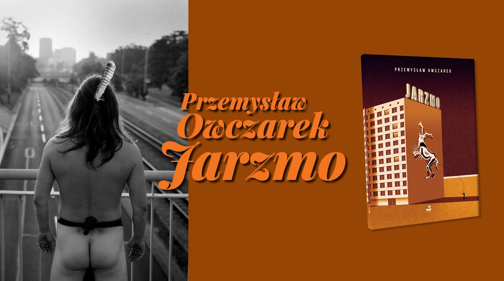 BL Img 2017.05.29 Przemysław OWCZAREK Jarzmo_WWW_TOP