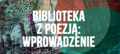 DEBATY_Biblioteka-z-poezją-wprowadzenie