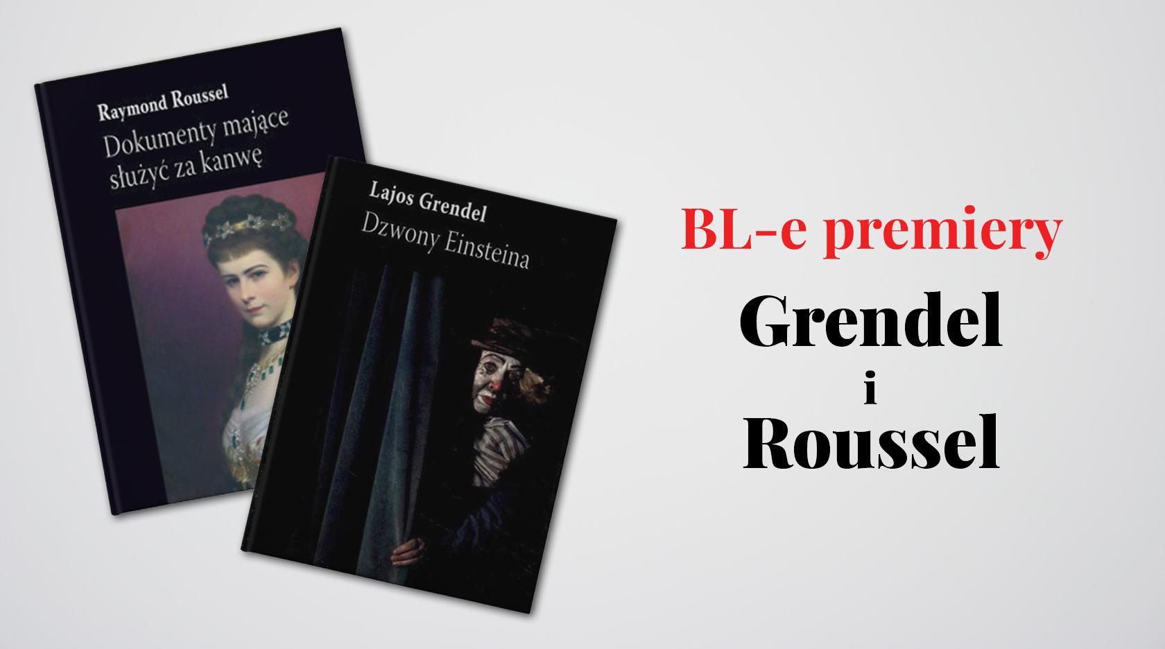 BL Img 2017.06.05 BL-e premiery GRENDEL i ROUSSEL_www_top