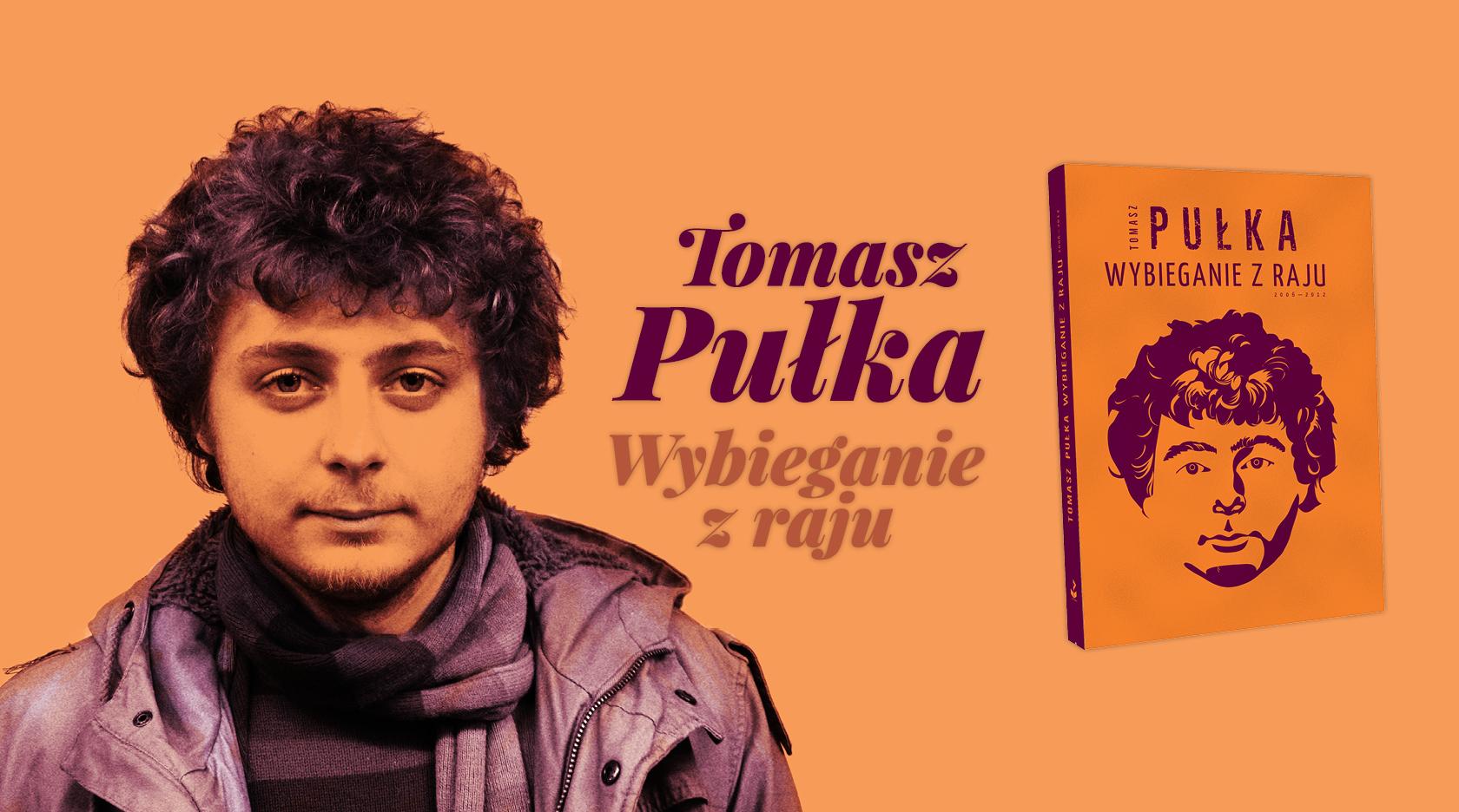 BL Img 2017.07.10 Tomasz PUŁKA Wybieganie z raju (2006-2012)_www_top