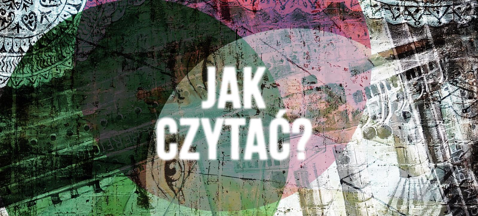15_DEBATY__Klaudia PILARSKA__Jak czytać