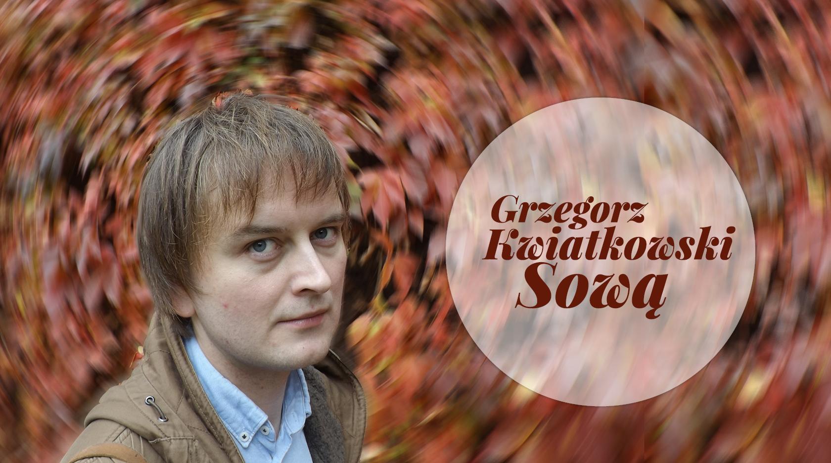 BL Img 2017.09.21 Niebawem płyta i książka Grzegorza Kwi (1)