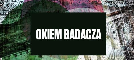 15_DEBATY__Katarzyna SKRZYNECKA__Okiem badacza