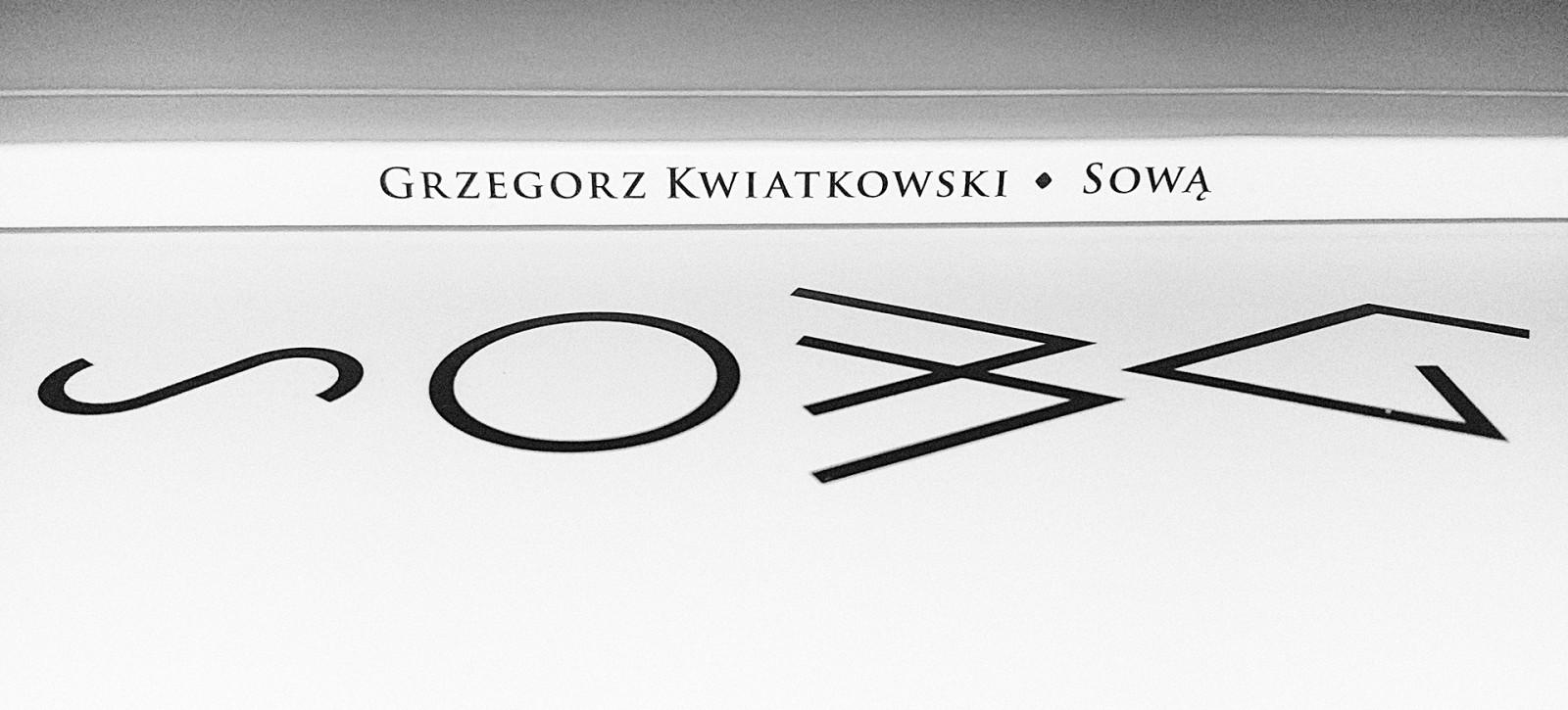 13_KSIAZKI__Grzegorz_KWIATKOWSKI__Sową