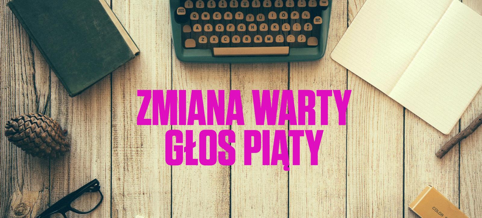 16_DEBATY__Zmiana_warty__Natalia_DZIUBA