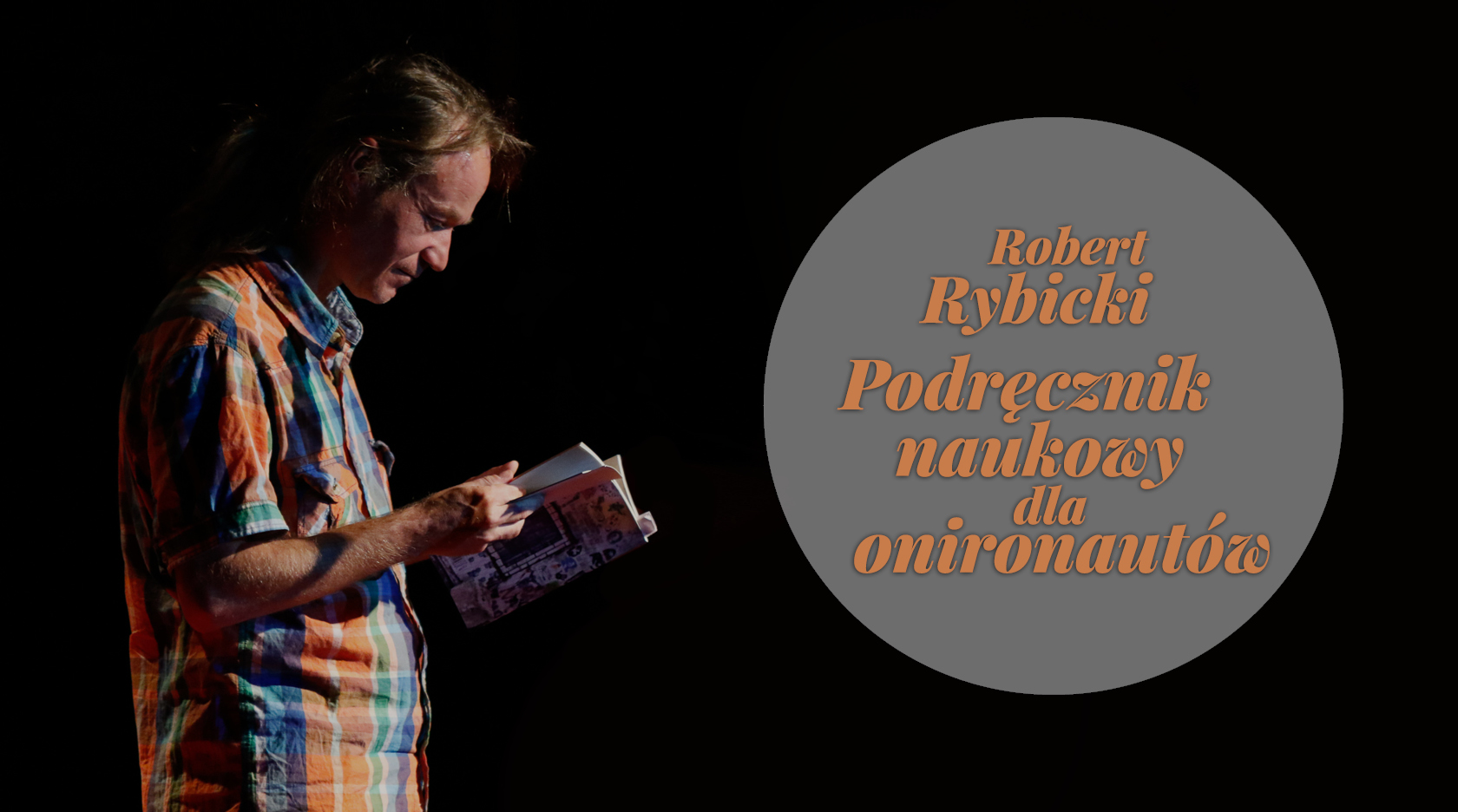 BL Img 2017.11.30 Robert Rybicki szykuje Podręcznik naukowy dla onironaut