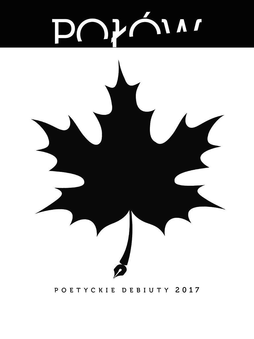 Połów. Poetyckie debiuty 2017