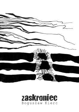 Zaskroniec, wyd. 1
