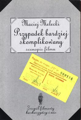 Maciej Melecki. Przypadek bardziej skomplikowany