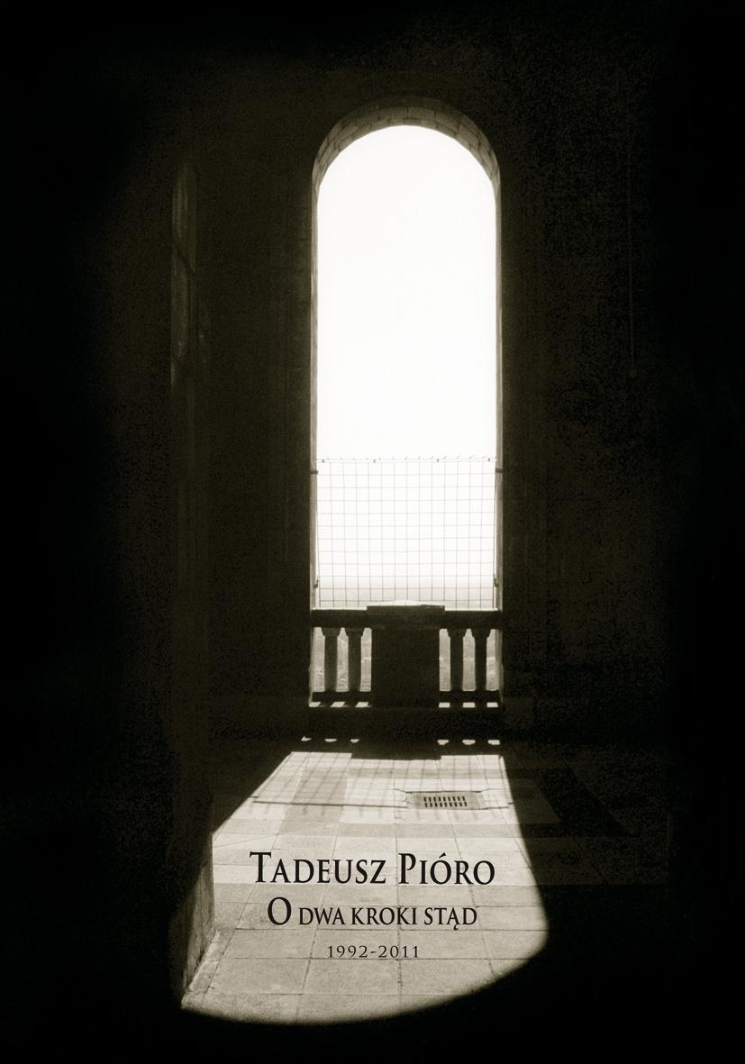 O dwa kroki stąd (1992-2011)