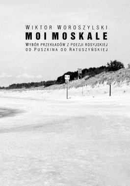 Moi Moskale wyd. 1