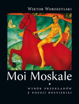 Moi Moskale wyd. 2 (twarda oprawa)