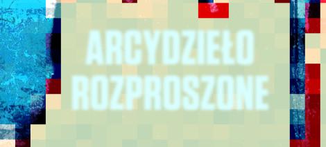 DEBATY_Arcydzielo
