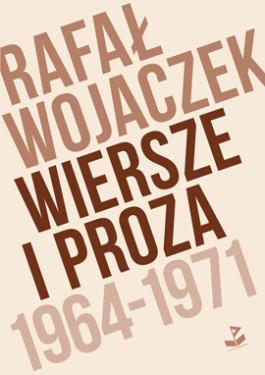 Wiersze I Proza 1964 1971 Biuro Literackie