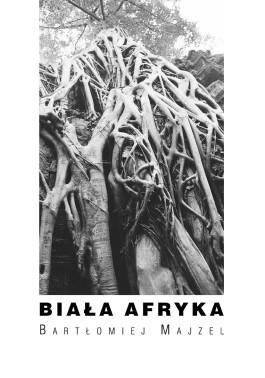 Majzel__Okladka_2006_Biala_Afryka