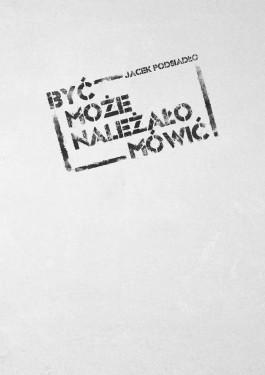 Okladka__Byc_moze_nalezalo_mowic__rgb