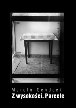 Sendecki__Okladka_2006_Z_wysokosci_Parcele