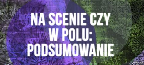 DEBATY_Na_scenie_czy_w_polu_podsumowanie