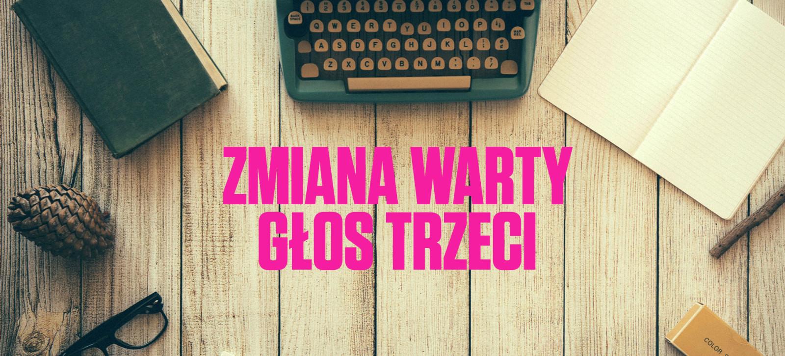 16_DEBATY__Zmiana_warty__Juliusz_PIELICHOWSKI