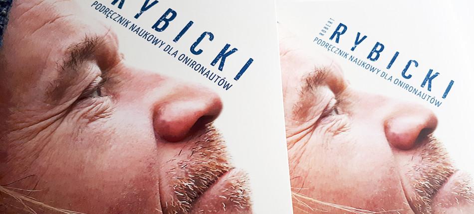 11_KSIAZKI__Robert RYBICKI__Podręcznik naukowy dla onironautów (1998-2018)