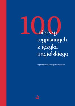 Okladka_100_wierszy wypisanych z języka angielskiego