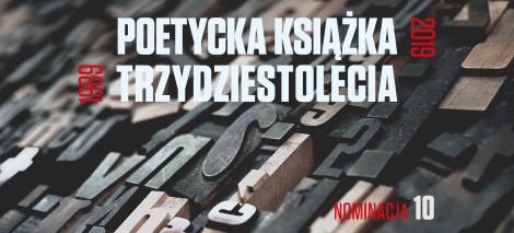 15_DEBATY__Grzegorz_CHOJNOWSKI__Poetycka książka trzydziestolecia