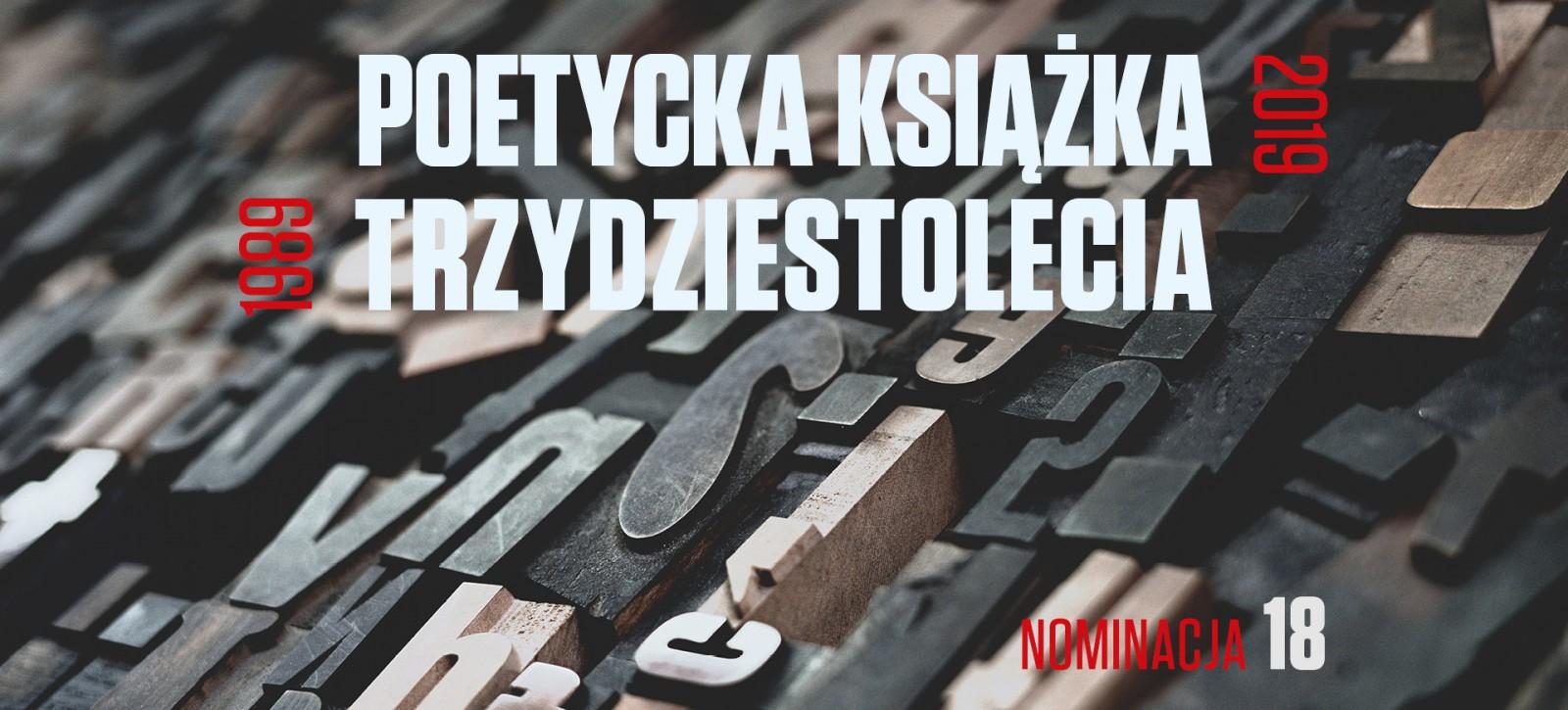 16_DEBATY__Joanna Orska__Poetycka książka trzydziestolecia rekomendacja nr 18