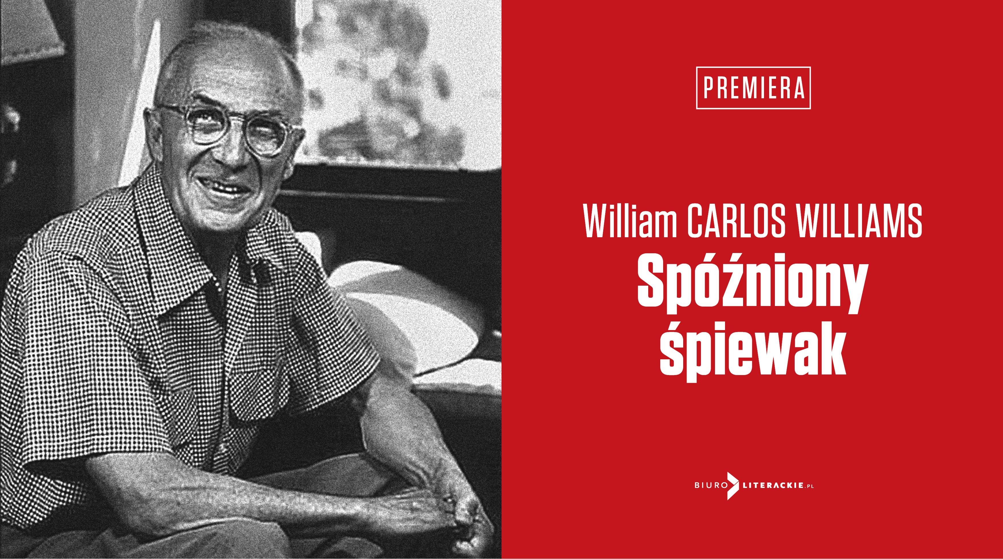 BL_Info_2019.04.10_William_CARLOS_WILLIAMS_Spozniony_spiewak__www_top