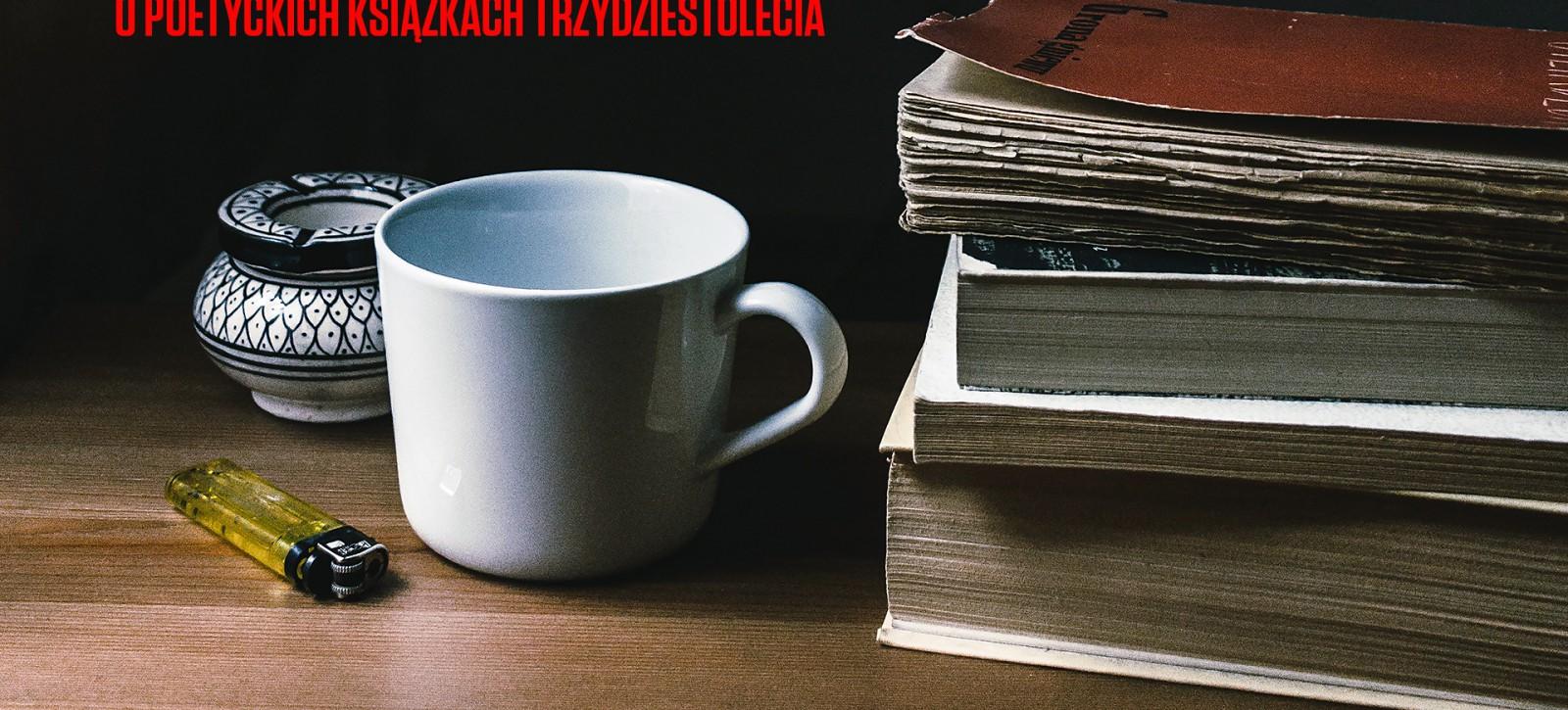 17_DEBATY__Abc__O poetyckich książkach trzydziestolecia