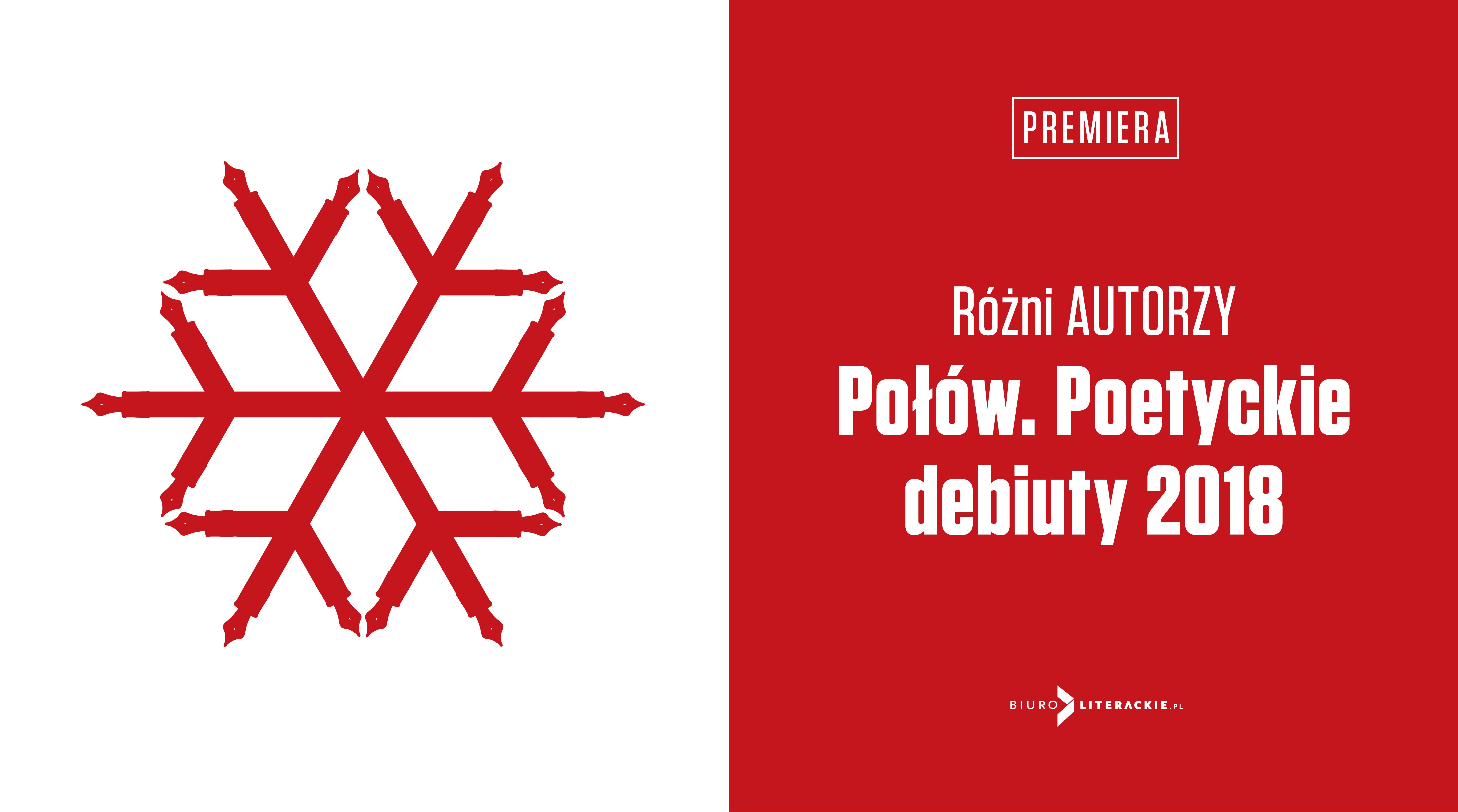 BL_Info_2019.06.03_Rozni_AUTORZY_Polow_Poetyckie_debiuty_2018__www_top