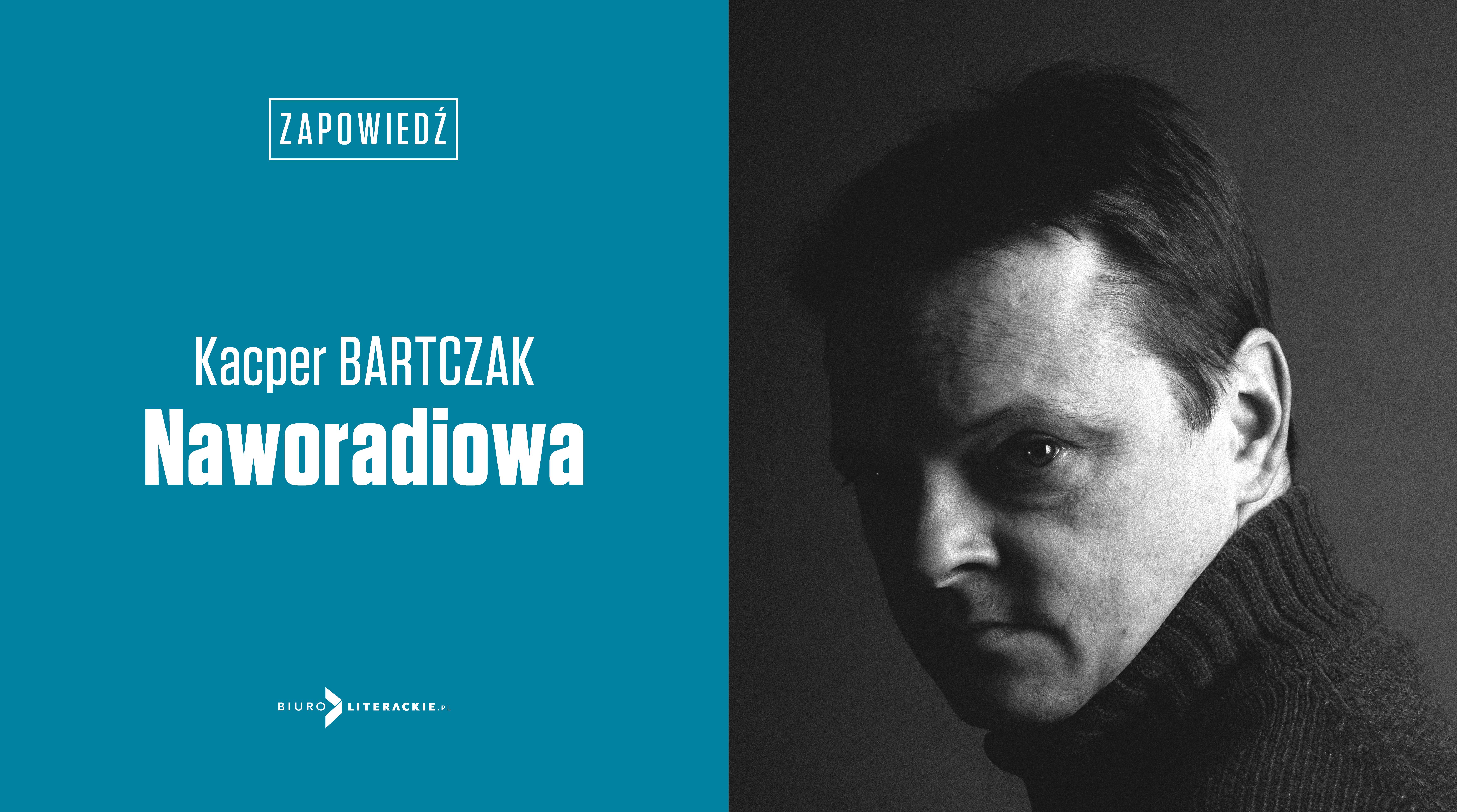 BL_Info_2019.07.09_Juz_za_miesiac_Naworadiowa_Kacpera_Bartczaka__www_top