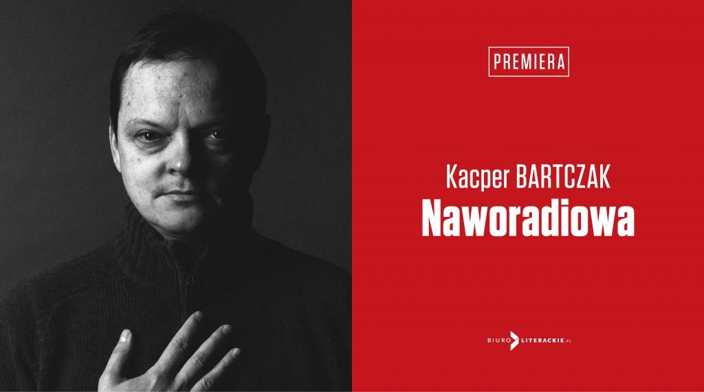 BL Info 2019.08.26 Kacper BARTCZAK Naworadiowa__www_top