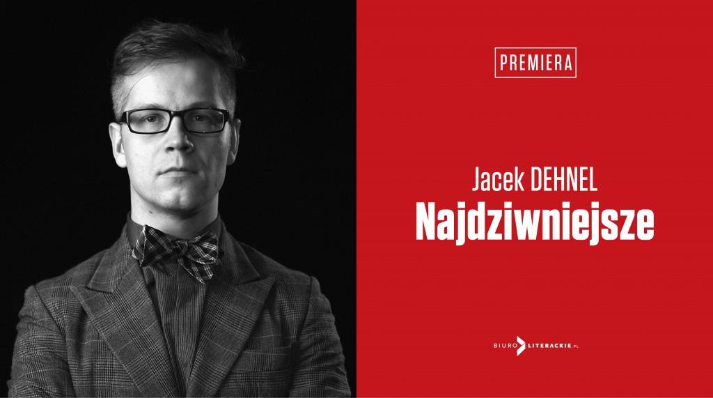 BL Info 2019.10.28 Jacek DEHNEL Najdziwniejsze__www_top
