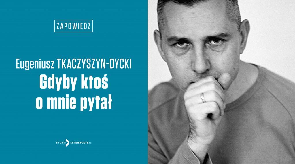 BL_Info_2020.01.14_Wkrotce_Gdyby_ktos_o_mnie_pytal_Eugeniusza_Tkaczyszna-Dyckiego__www_top