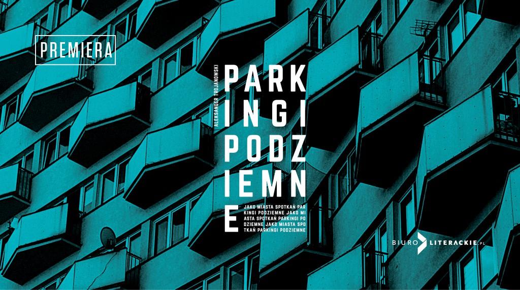 BL_Info_2020.02.11_Aleksander_TROJANOWSKI_Parkingi_podziemne_jako_miasta_spotk__www_top