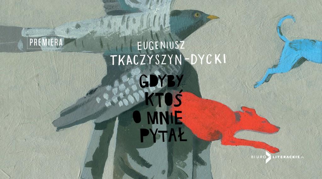 BL_Info_2020.03.12_Eugeniusz_TKACZYSZYN-DYCKI_Gdyby_ktos_o_mnie_pytal__www_top