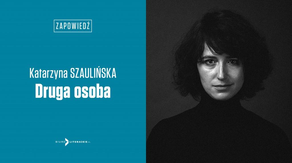 BL_Info_2020.04.21_Katarzyna_Szaulinska_26_debiutantka_w_Biurze_Literackim__www_top