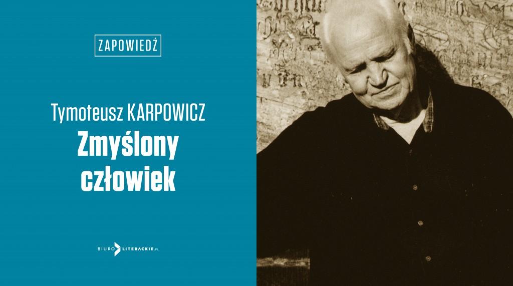 BL_Info_2020.04.28_Ksiazka_Tymoteusza_Karpowicza_w_15_rocznice_smierci_autora__www_top