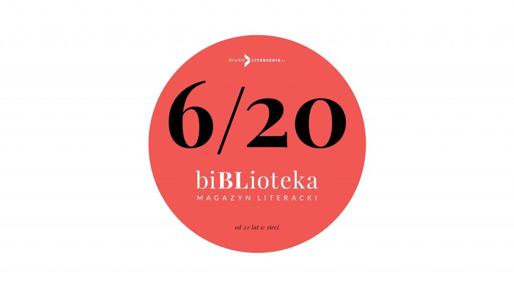 BL Info 2020.05.05 biBLioteka nr 6 2020__www_top